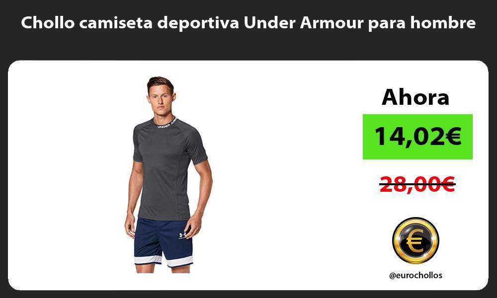 Chollo camiseta deportiva Under Armour para hombre