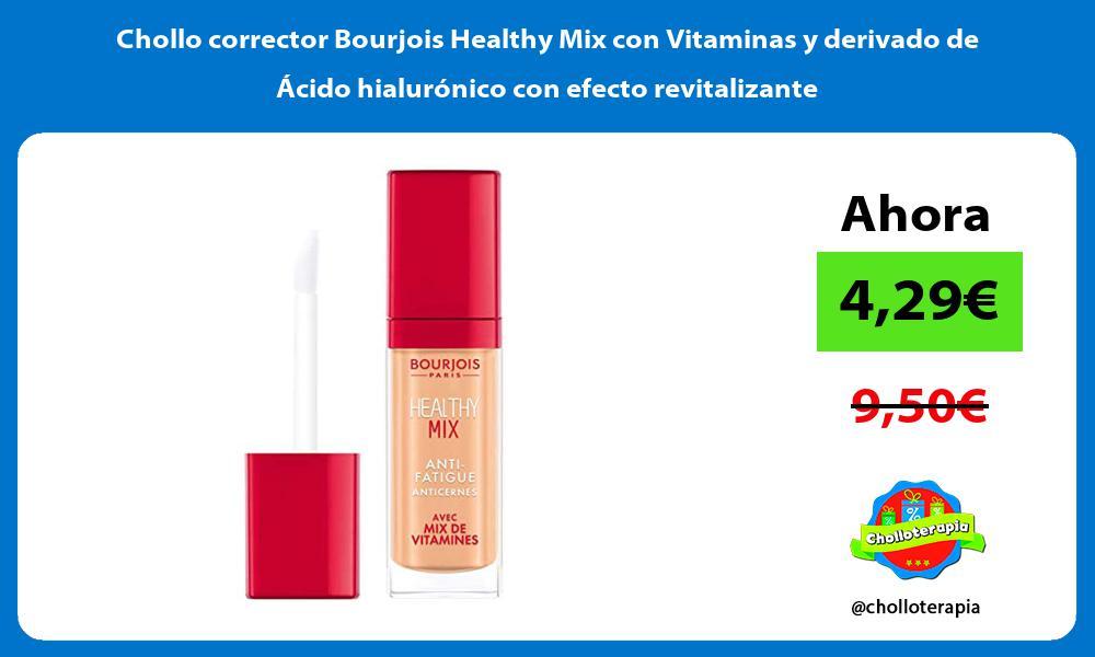 Chollo corrector Bourjois Healthy Mix con Vitaminas y derivado de Acido hialuronico con efecto revitalizante