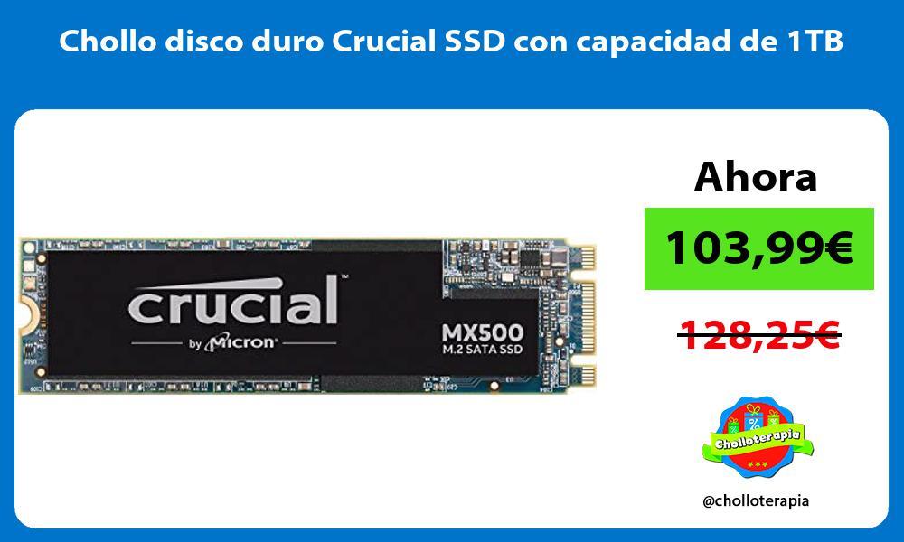 Chollo disco duro Crucial SSD con capacidad de 1TB