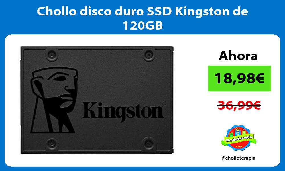 Chollo disco duro SSD Kingston de 120GB