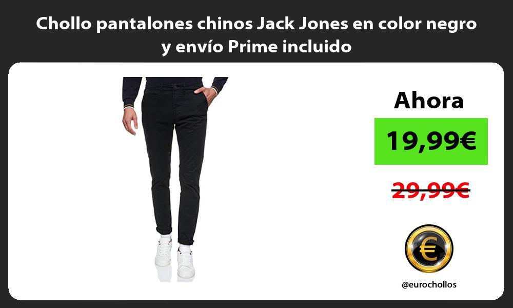 Chollo pantalones chinos Jack Jones en color negro y envio Prime incluido