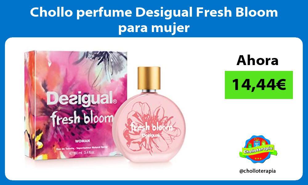 Chollo perfume Desigual Fresh Bloom para mujer