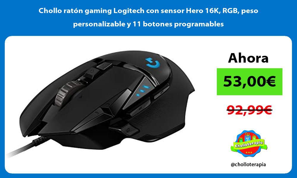 Chollo raton gaming Logitech con sensor Hero 16K RGB peso personalizable y 11 botones programables