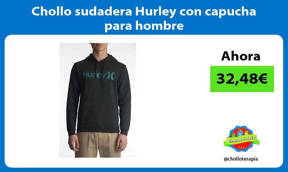 Chollo sudadera Hurley con capucha para hombre
