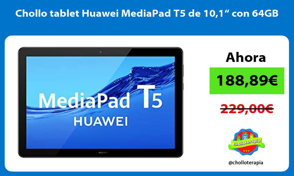 Chollo tablet Huawei MediaPad T5 de 101 con 64GB