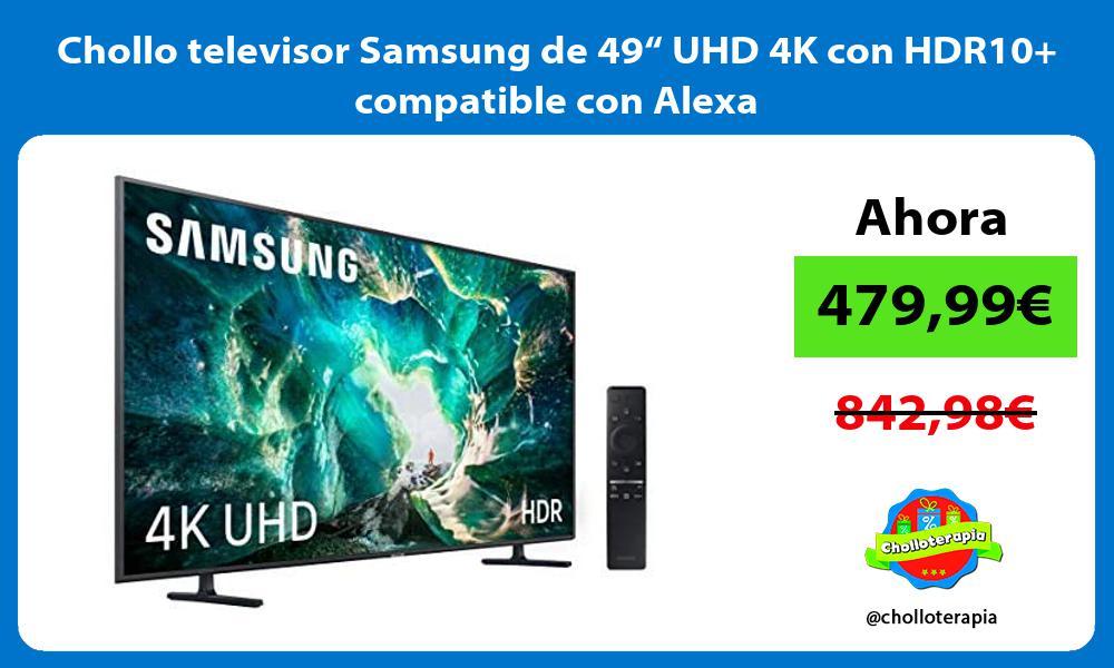 "Chollo televisor Samsung de 49"" UHD 4K con HDR10 compatible con Alexa"
