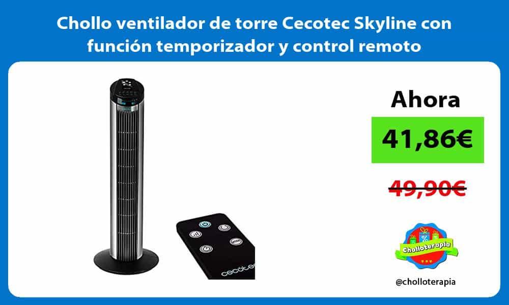 Chollo ventilador de torre Cecotec Skyline con función temporizador y control remoto