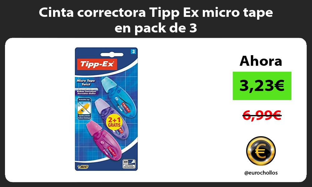 Cinta correctora Tipp Ex micro tape en pack de 3