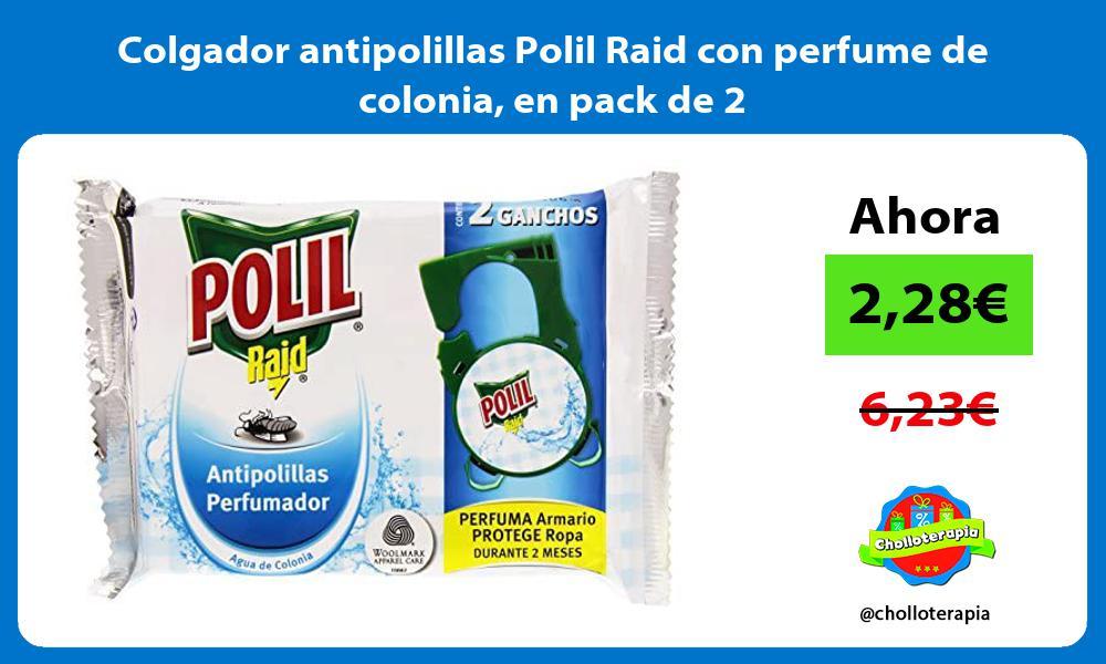 Colgador antipolillas Polil Raid con perfume de colonia en pack de 2