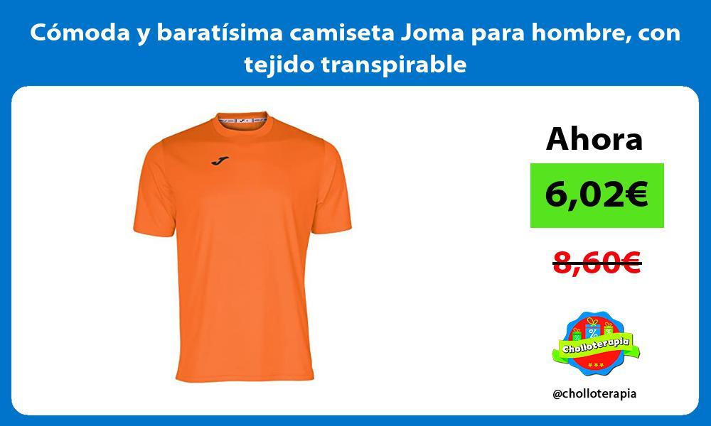 Comoda y baratisima camiseta Joma para hombre con tejido transpirable