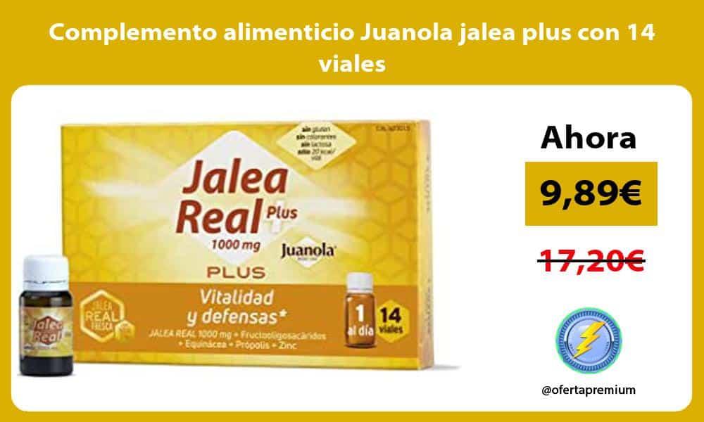 Complemento alimenticio Juanola jalea plus con 14 viales