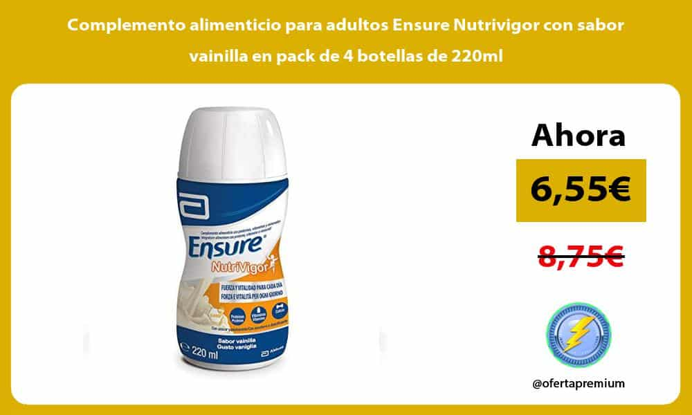 Complemento alimenticio para adultos Ensure Nutrivigor con sabor vainilla en pack de 4 botellas de 220ml