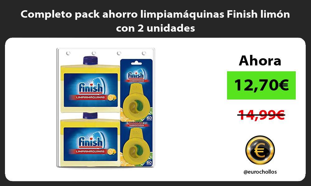 Completo pack ahorro limpiamaquinas Finish limon con 2 unidades