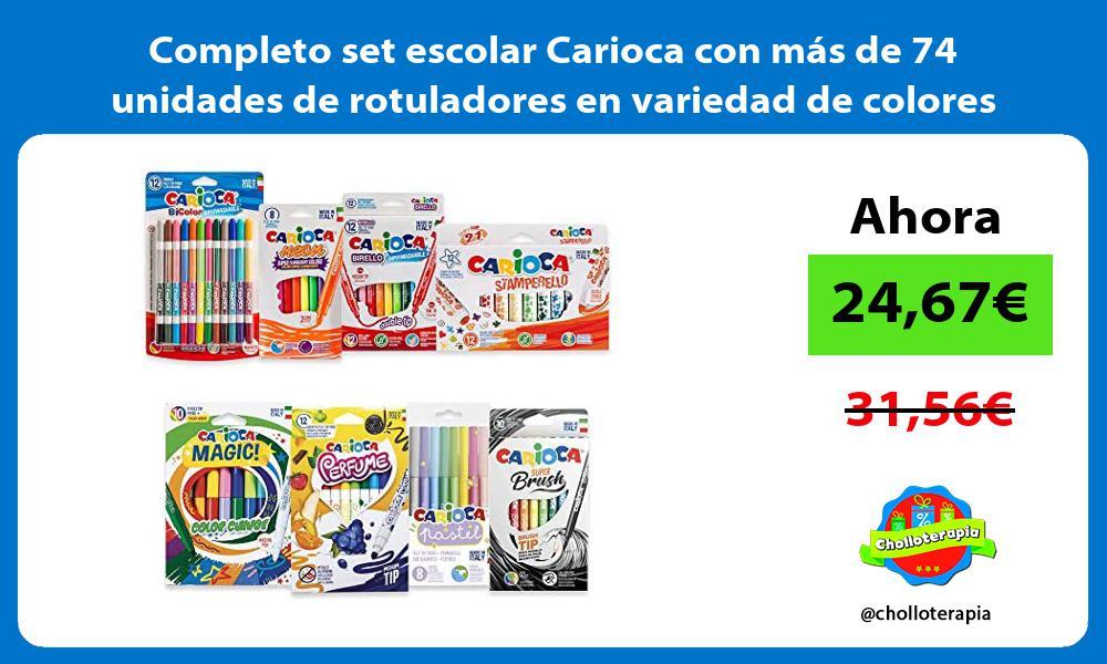 Completo set escolar Carioca con mas de 74 unidades de rotuladores en variedad de colores