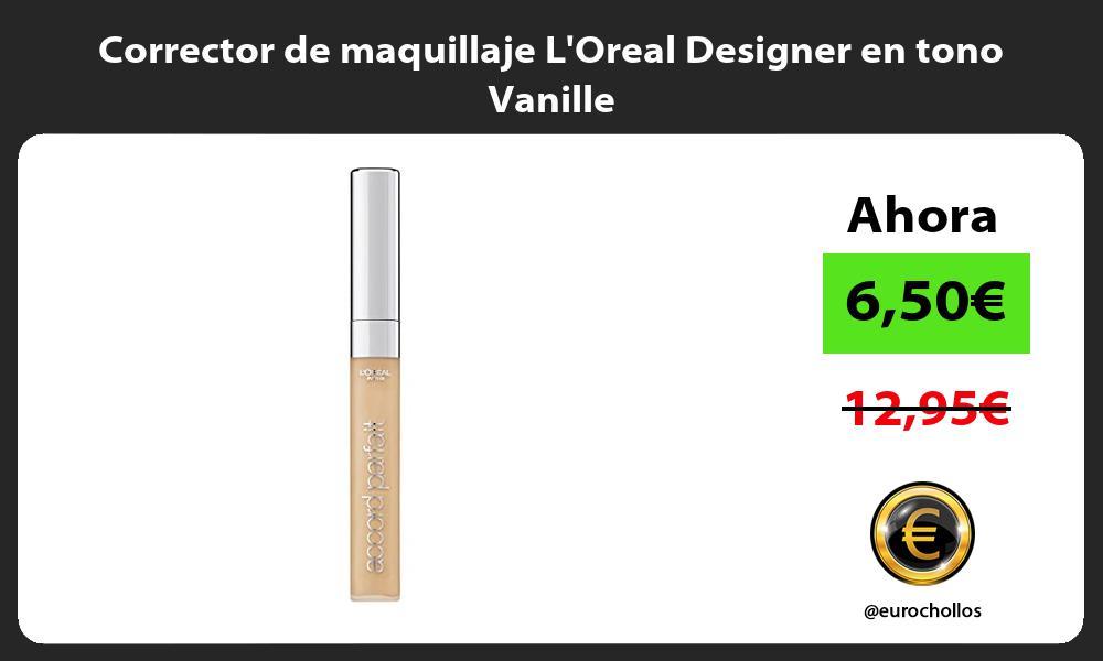 Corrector de maquillaje LOreal Designer en tono Vanille