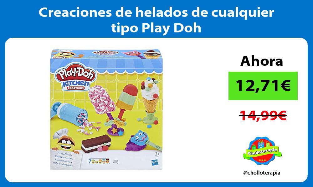 Creaciones de helados de cualquier tipo Play Doh