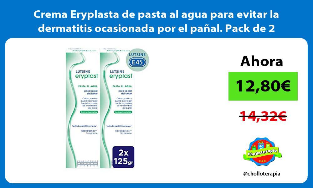 Crema Eryplasta de pasta al agua para evitar la dermatitis ocasionada por el pañal Pack de 2