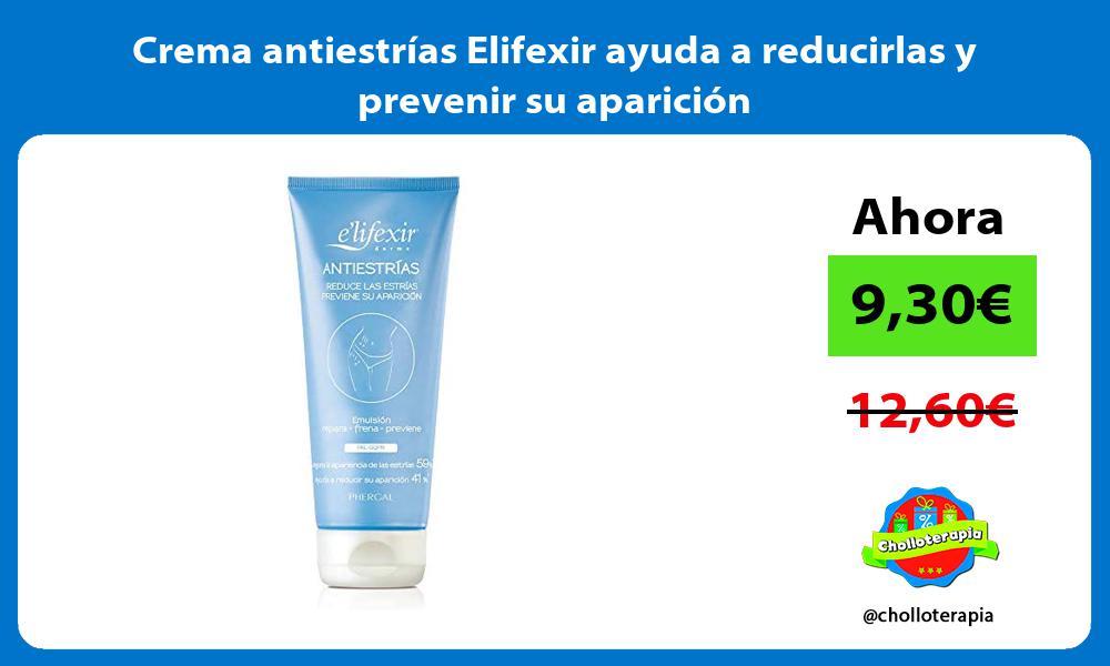 Crema antiestrías Elifexir ayuda a reducirlas y prevenir su aparición