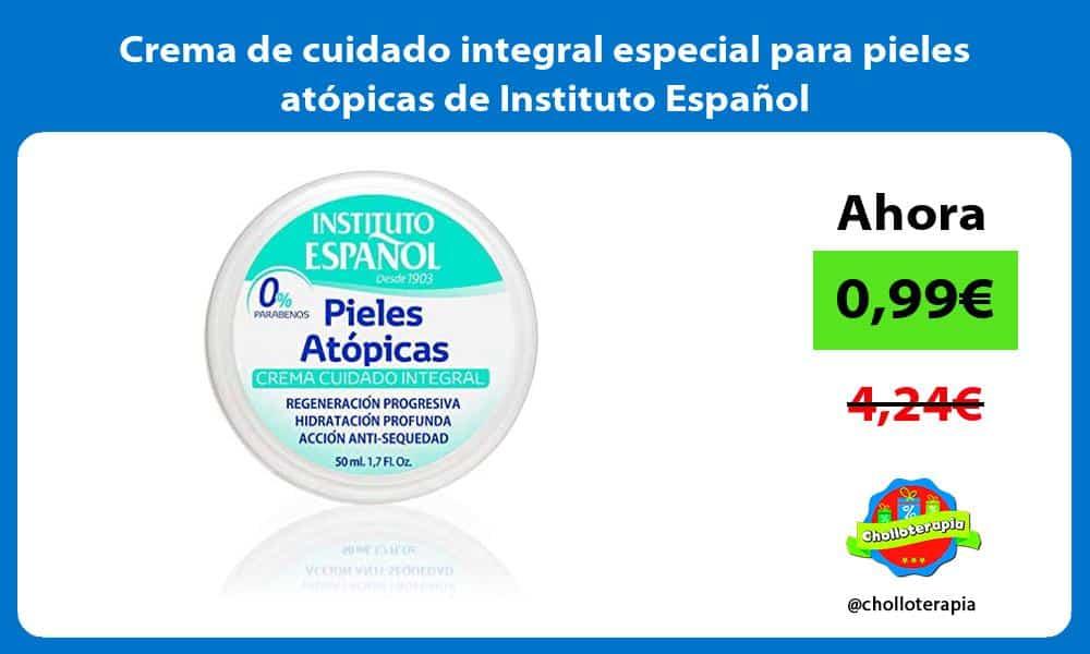 Crema de cuidado integral especial para pieles atópicas de Instituto Español