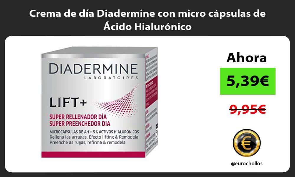 Crema de día Diadermine con micro cápsulas de Ácido Hialurónico