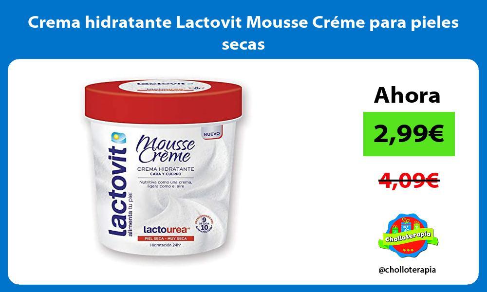 Crema hidratante Lactovit Mousse Créme para pieles secas