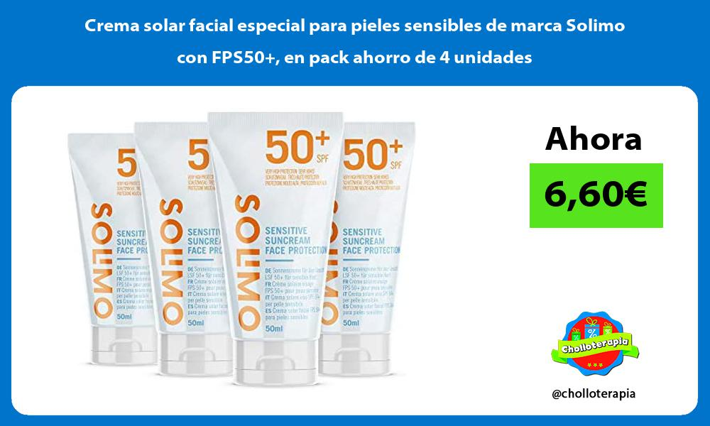 Crema solar facial especial para pieles sensibles de marca Solimo con FPS50 en pack ahorro de 4 unidades