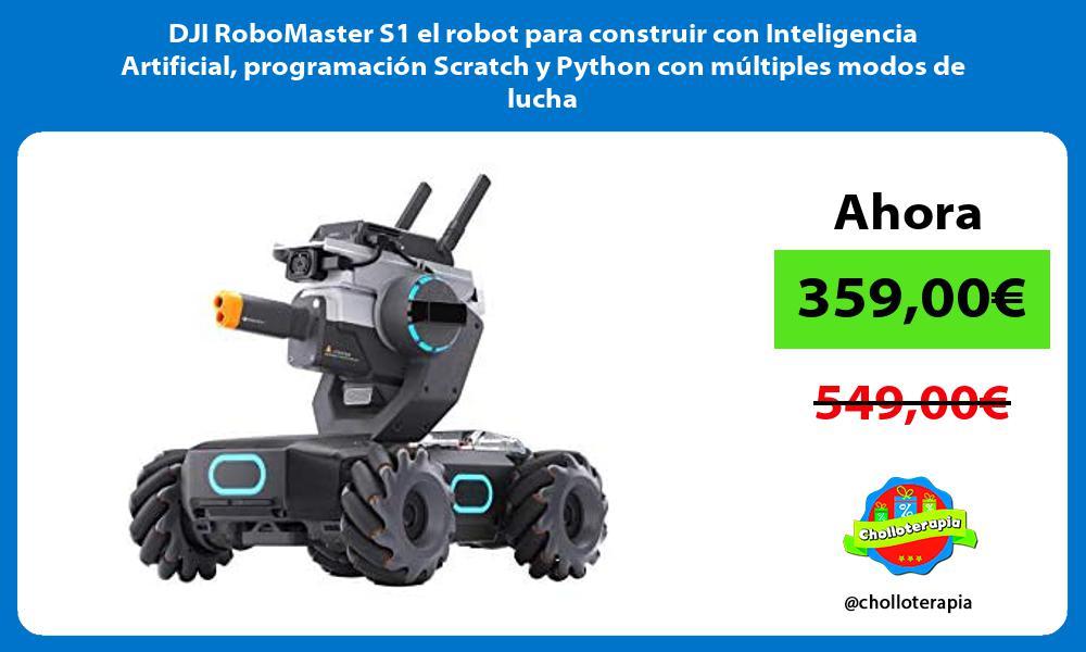 DJI RoboMaster S1 el robot para construir con Inteligencia Artificial programacion Scratch y Python con multiples modos de lucha