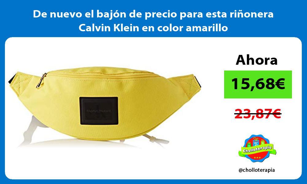 De nuevo el bajon de precio para esta rinonera Calvin Klein en color amarillo