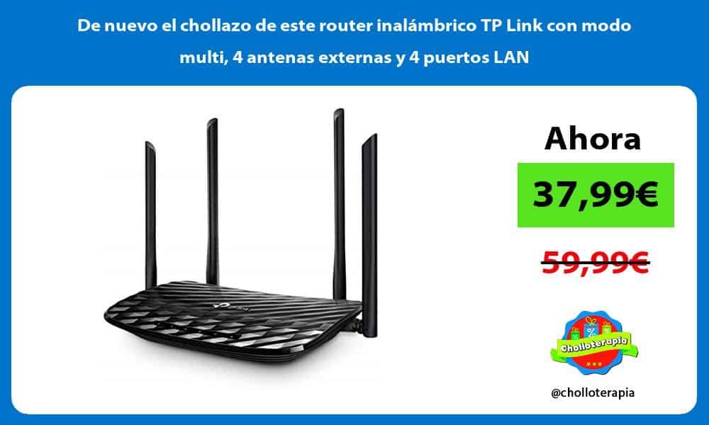 De nuevo el chollazo de este router inalámbrico TP Link con modo multi 4 antenas externas y 4 puertos LAN