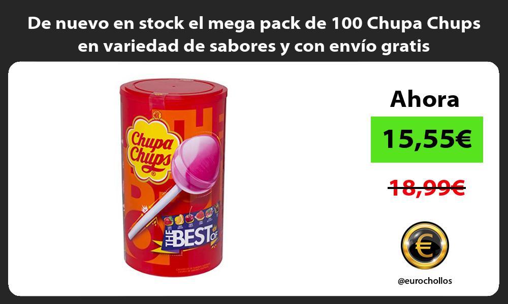 De nuevo en stock el mega pack de 100 Chupa Chups en variedad de sabores y con envio gratis