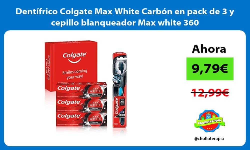 Dentífrico Colgate Max White Carbón en pack de 3 y cepillo blanqueador Max white 360