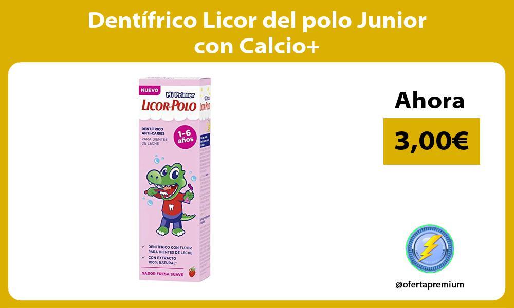 Dentifrico Licor del polo Junior con Calcio