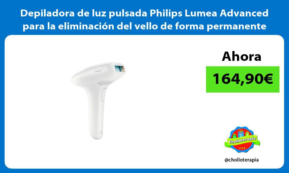 Depiladora de luz pulsada Philips Lumea Advanced para la eliminacion del vello de forma permanente