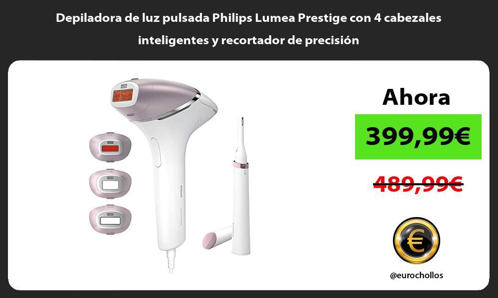 Depiladora de luz pulsada Philips Lumea Prestige con 4 cabezales inteligentes y recortador de precisión