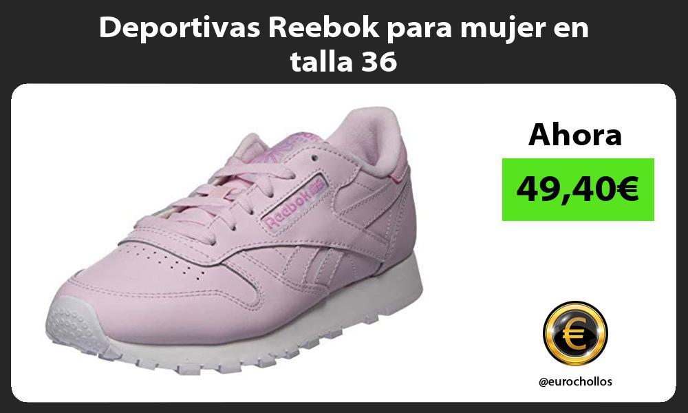 Deportivas Reebok para mujer en talla 36
