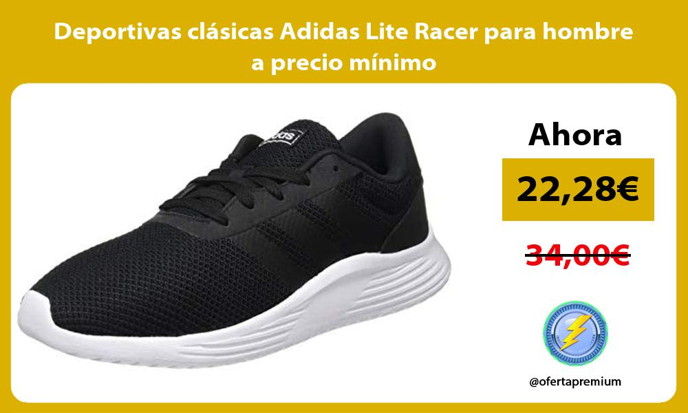 Deportivas clasicas Adidas Lite Racer para hombre a precio minimo