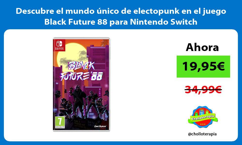 Descubre el mundo único de electopunk en el juego Black Future 88 para Nintendo Switch