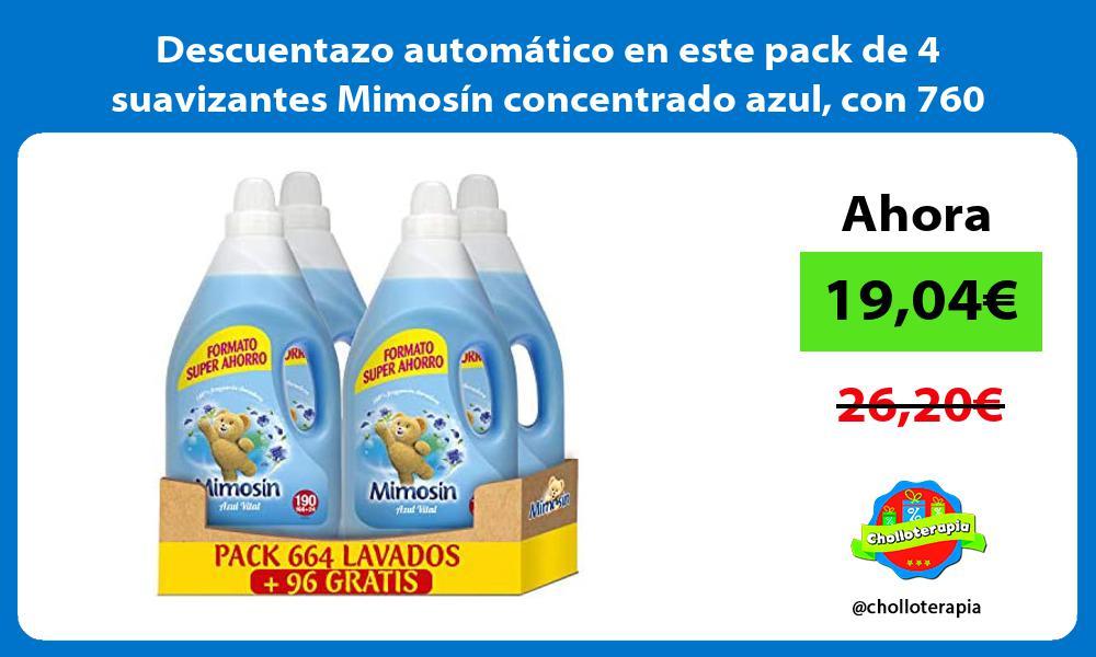 Descuentazo automático en este pack de 4 suavizantes Mimosín concentrado azul con 760 lavados