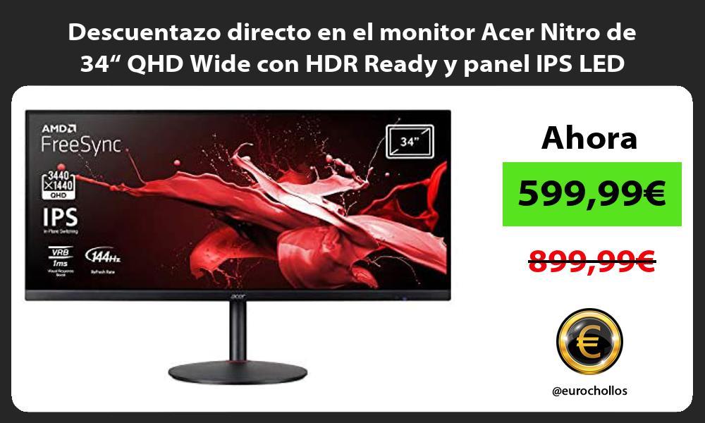 Descuentazo directo en el monitor Acer Nitro de 34 QHD Wide con HDR Ready y panel IPS LED