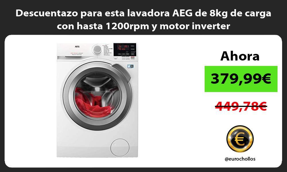 Descuentazo para esta lavadora AEG de 8kg de carga con hasta 1200rpm y motor inverter