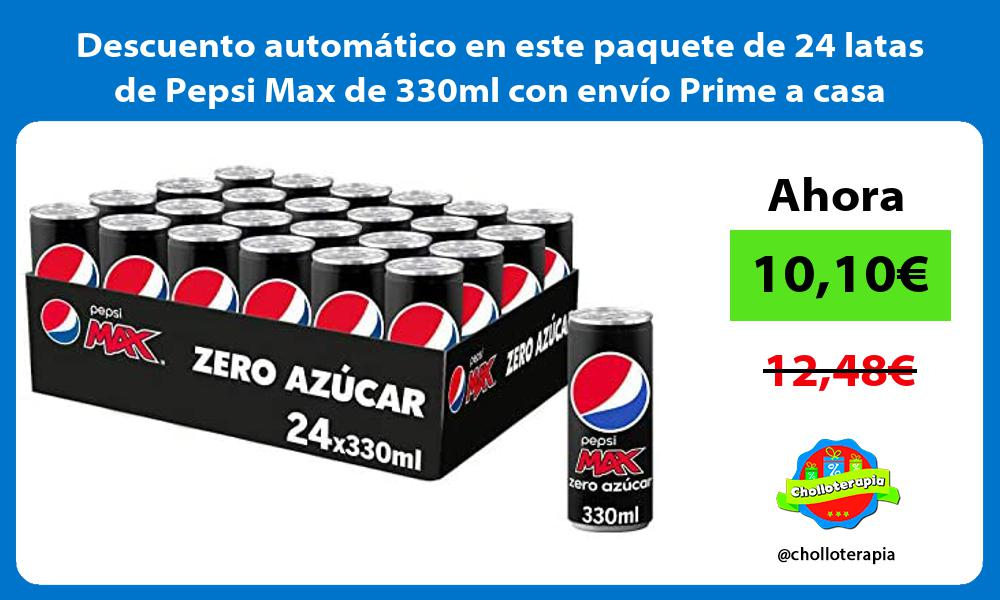 Descuento automático en este paquete de 24 latas de Pepsi Max de 330ml con envío Prime a casa