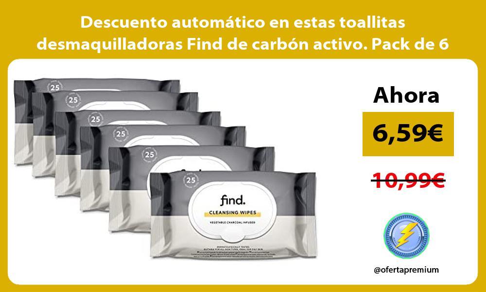 Descuento automatico en estas toallitas desmaquilladoras Find de carbon activo Pack de 6
