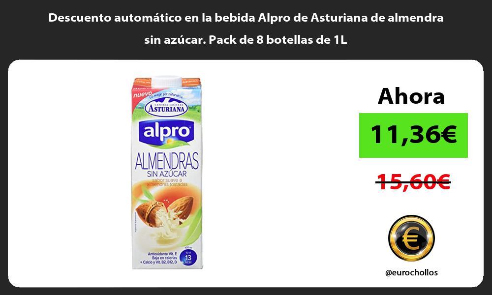 Descuento automatico en la bebida Alpro de Asturiana de almendra sin azucar Pack de 8 botellas de 1L