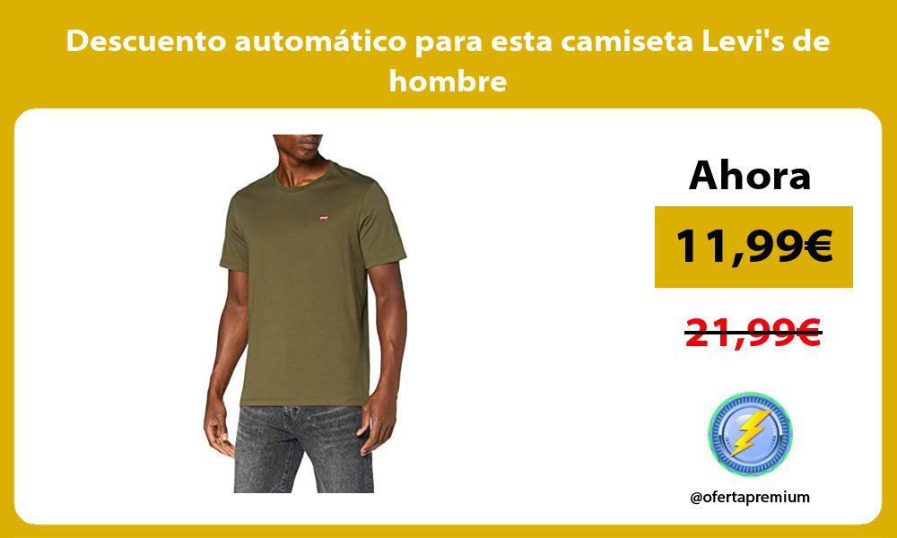 Descuento automatico para esta camiseta Levis de hombre