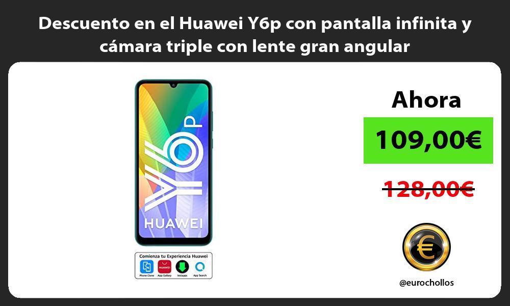 Descuento en el Huawei Y6p con pantalla infinita y camara triple con lente gran angular