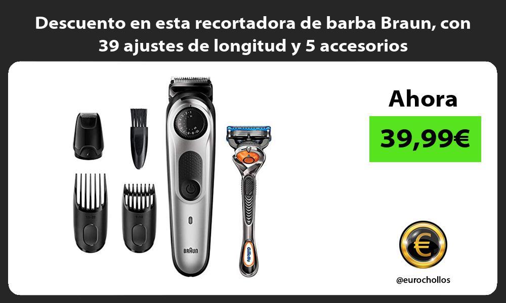 Descuento en esta recortadora de barba Braun con 39 ajustes de longitud y 5 accesorios