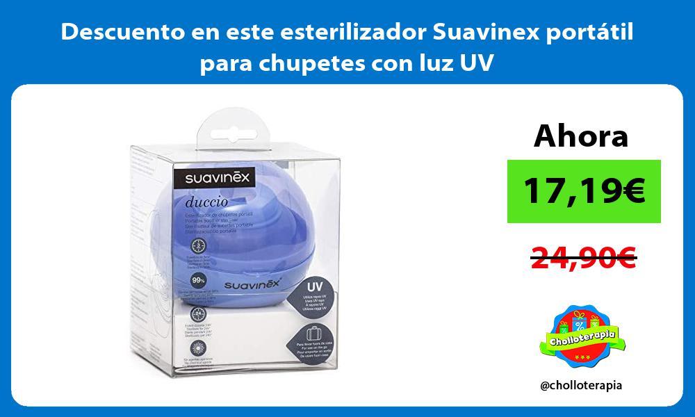 Descuento en este esterilizador Suavinex portatil para chupetes con luz UV