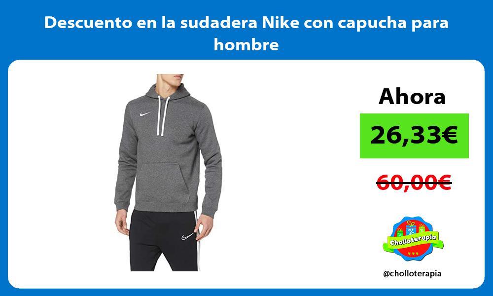 Descuento en la sudadera Nike con capucha para hombre