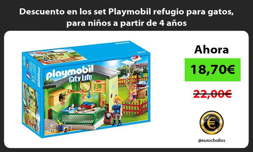 Descuento en los set Playmobil refugio para gatos para ninos a partir de 4 anos