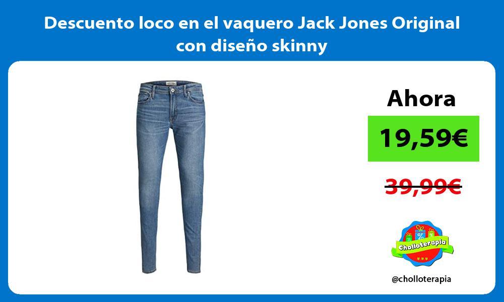Descuento loco en el vaquero Jack Jones Original con diseno skinny